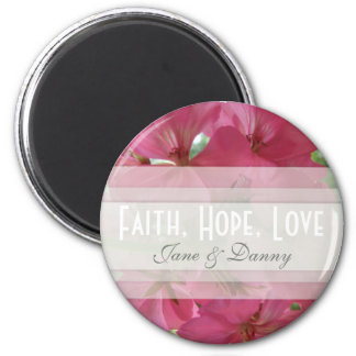 Pink Floral Faith, Hope, Love Magnet