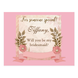 Pink Floral Will You be my bridesmaid Postcard