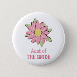 Pink Flower Bride Aunt 6 Cm Round Badge
