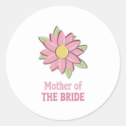 Pink Flower Mother of the Bride Round Sticker