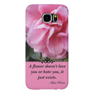 Pink Flower With Quote Samsung Galaxy S6 Cases