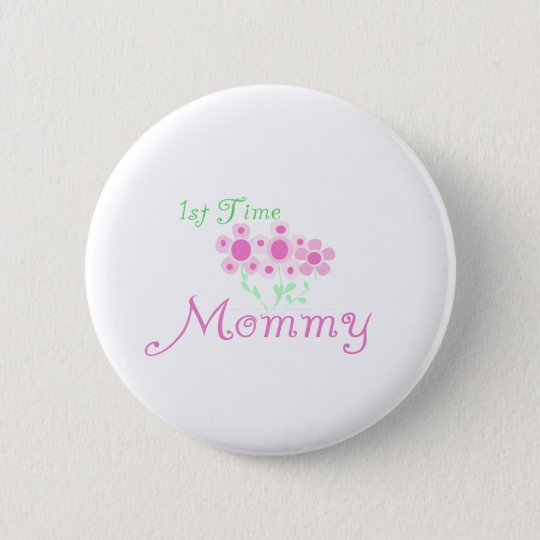 Pink Flowers 1st Time Mummy tshirts and Gifts 6 Cm Round Badge