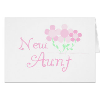 Pink Flowers New Aunt Greeting Card