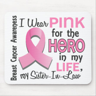 Pink For Hero 3 Sister-In-Law Breast Cancer Mouse Mat