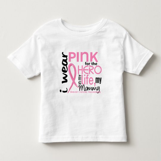 Pink For Hero In Life 2 Mummy Breast Cancer Toddler T-Shirt