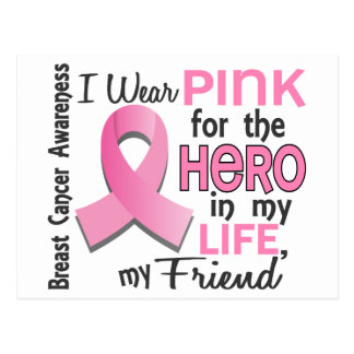 Pink For Hero In My Life 3 Friend Breast Cancer Postcard