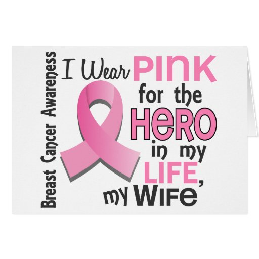 Pink For Hero In My Life 3 Wife Breast Cancer Greeting Cards