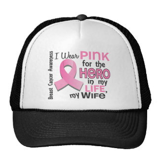 Pink For Hero In My Life 3 Wife Breast Cancer Hats