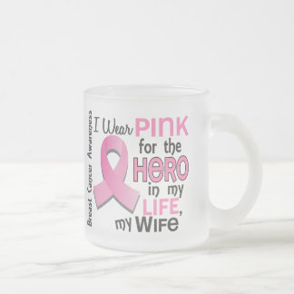Pink For Hero In My Life 3 Wife Breast Cancer Coffee Mug