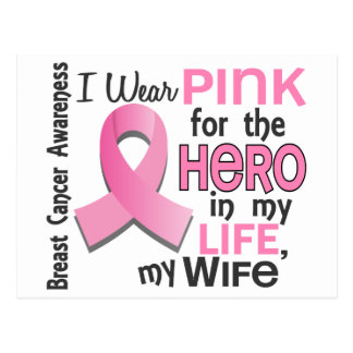 Pink For Hero In My Life 3 Wife Breast Cancer Postcard