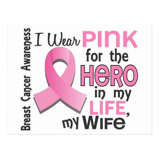 Pink For Hero In My Life 3 Wife Breast Cancer Post Card