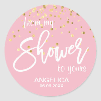 Pink From My Shower To Yours Bridal Shower Favors Classic Round Sticker