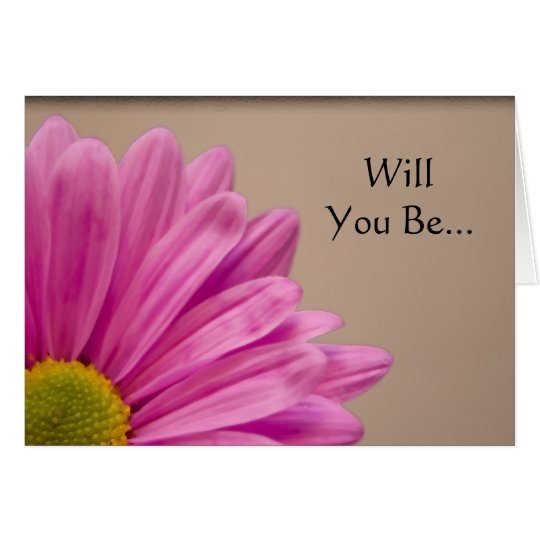 Pink Gerber Daisy Will You Be My Bridesmaid