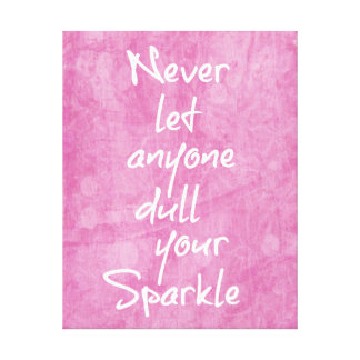 Pink Girly Sparkle Quote Canvas Print