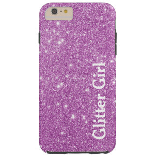 Pink Glitter Girl Show Your Glamours Sparkle Tough iPhone 6 Plus Case