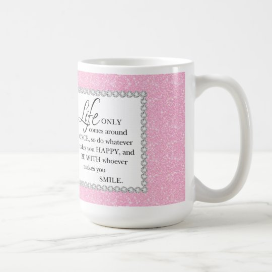 Pink Glitter Life Only Comes Around Once Quote Mug Zazzlecouk