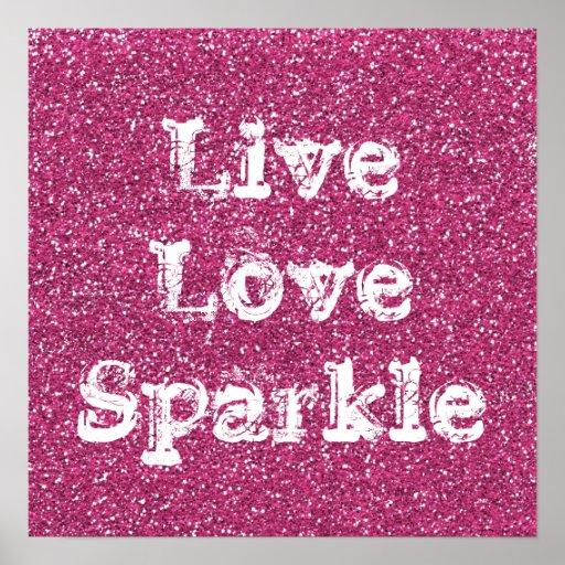Pink Glitter Live Love Sparkle Poster Print