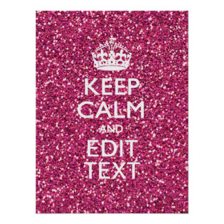 Pink Glitter Personalized KEEP CALM AND Your Text Poster