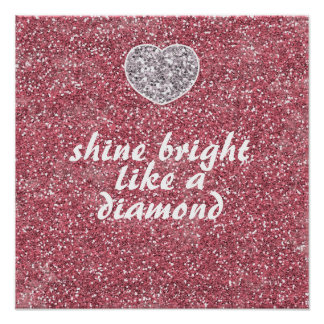 Pink Glitter Shine Bright Diamond Poster