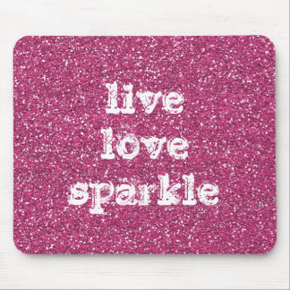 Pink Glitter with Live Love Sparkle Quote Mouse Pad