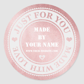 Pink Gold Handmade Just For You Made With Love Classic Round Sticker