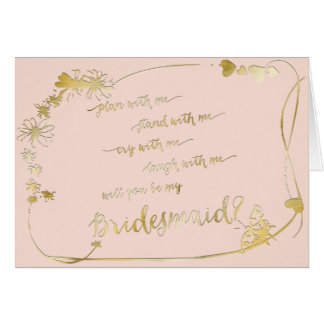 Pink Gold - Will You Be My Bridesmaid Wedding Day Greeting Card