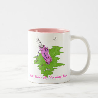 Pink Golf Bag - Gotta Have My Morning Tee Two-Tone Mug