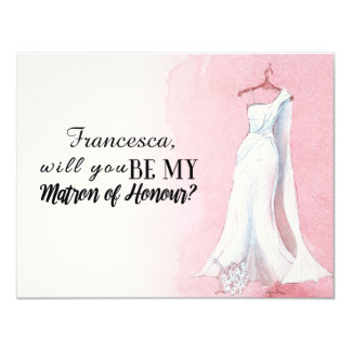 "Pink Gown ""Will you be my matron of honour"" Card"