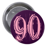 Pink Grunge Style Number 90 Pin