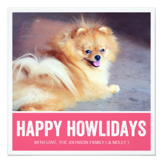 Pink Happy Howlidays - Pet Photo Holiday Cards Personalized Announcement