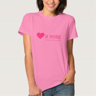PINK HEART Love U MORE Las Vegas Shirt