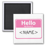 Pink Hello My Name is, <NAME>