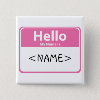 Pink Hello My Name is, <NAME> 15 Cm Square Badge