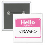 Pink Hello My Name is, <NAME> Buttons