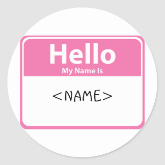 Pink Hello My Name is, <NAME> Round Stickers
