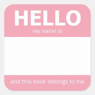 "Pink ""Hello"" Name Badge Bookplate Square Sticker"