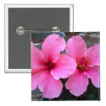 Pink Hibiscus Flowers Pinback Button