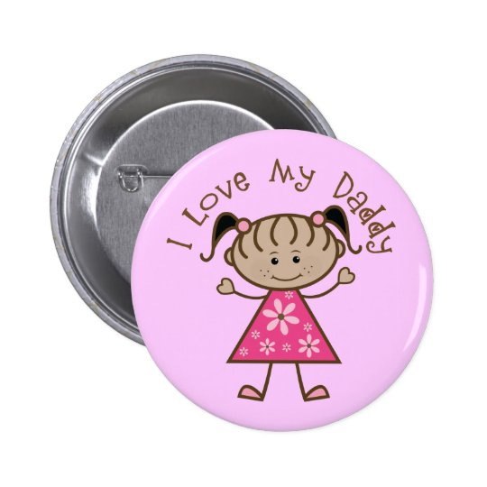 Pink I Love My Daddy Gift 6 Cm Round Badge