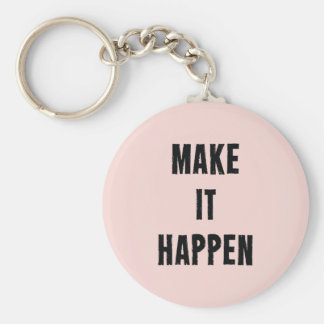 Pink Inspirational Make It Happen Key Ring