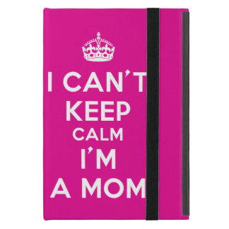 "Pink iPad Mini Case ""I Cant Keep Calm I'm a Mom"""
