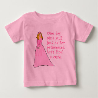 Pink is for Princesses Breast Cancer Products Baby T-Shirt
