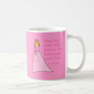 Pink is for Princesses Breast Cancer Products Basic White Mug