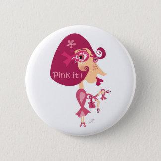 Pink it Pink Ribbon 6 Cm Round Badge