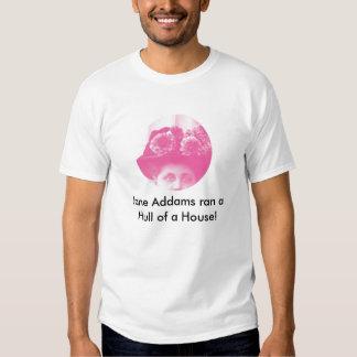 pink jane, Jane Addams ran a Hull ... - Customized T Shirt