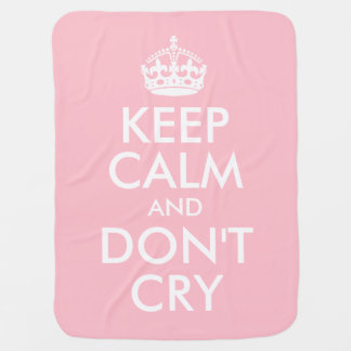 Pink Keep Calm and Don't Cry Baby Blanket