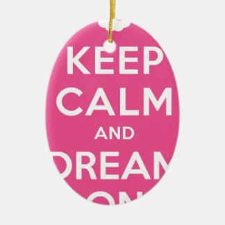 Pink Keep Calm And Dream On Ceramic Oval Decoration