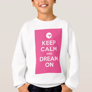 Pink Keep Calm And Dream On Sweatshirt