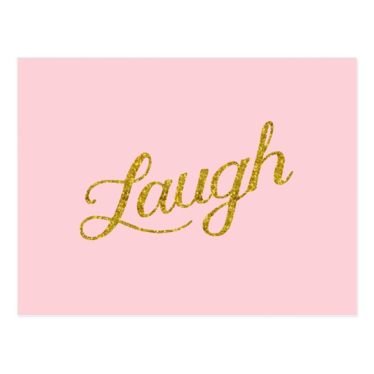 Pink Laugh Gold Faux Glitter Inspirational Quote Postcard