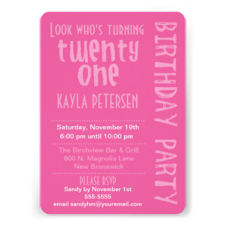 Pink Look Who s Turning 21 Birthday Invitation