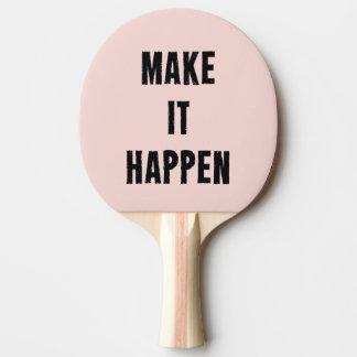 Pink Make It Happen Inspirational